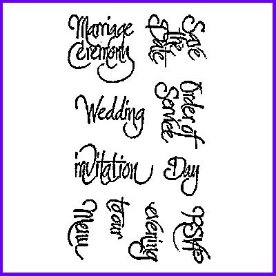 You can order Special Day Wedding Script Set of Clear Cling Stamps