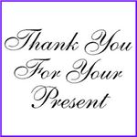 Order Thank You For Your Present Wood Mounted Stamp