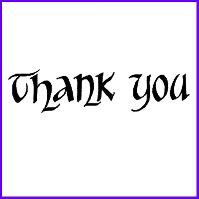 You can order Thank You Classic Script  Wood Mounted Rubber Stamp was £5.50